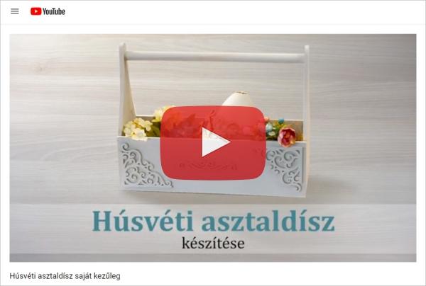 Húsvéti asztaldísz készítése - DIY videó